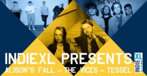 IndieXL presents Alison's Fall The Vices & Tessel 20200319